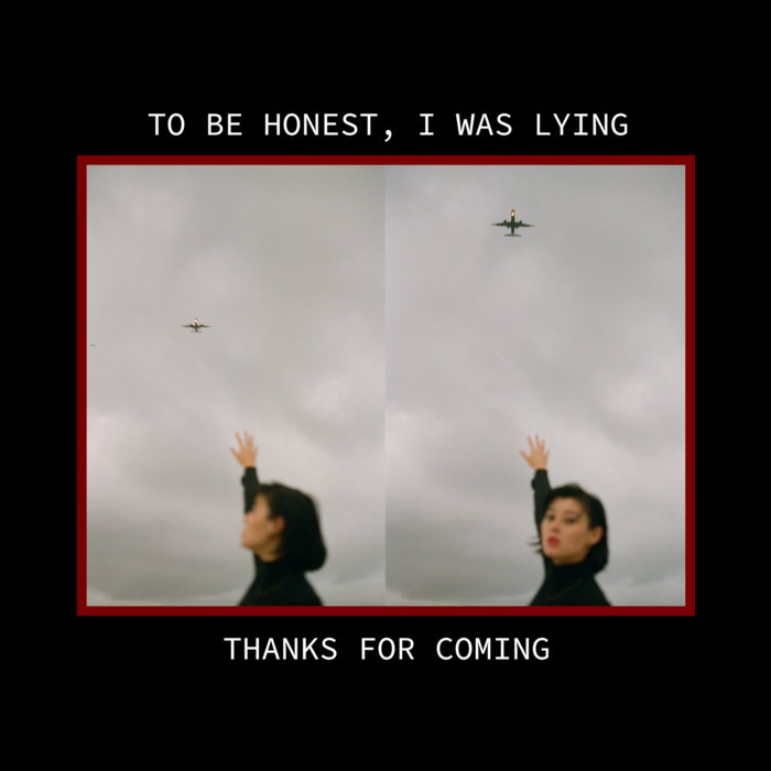 Album Premiere + Interview: thanks for coming – 'to be honest, I was lying'