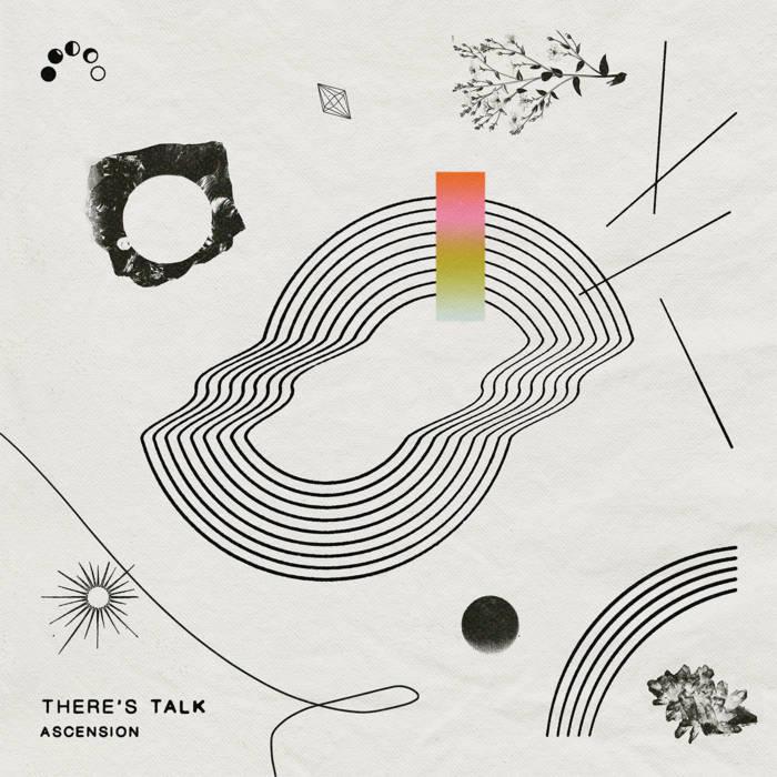 Single: There's Talk – Ascension