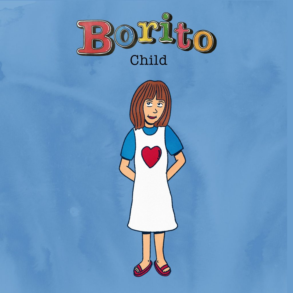 Single: Borito – Child