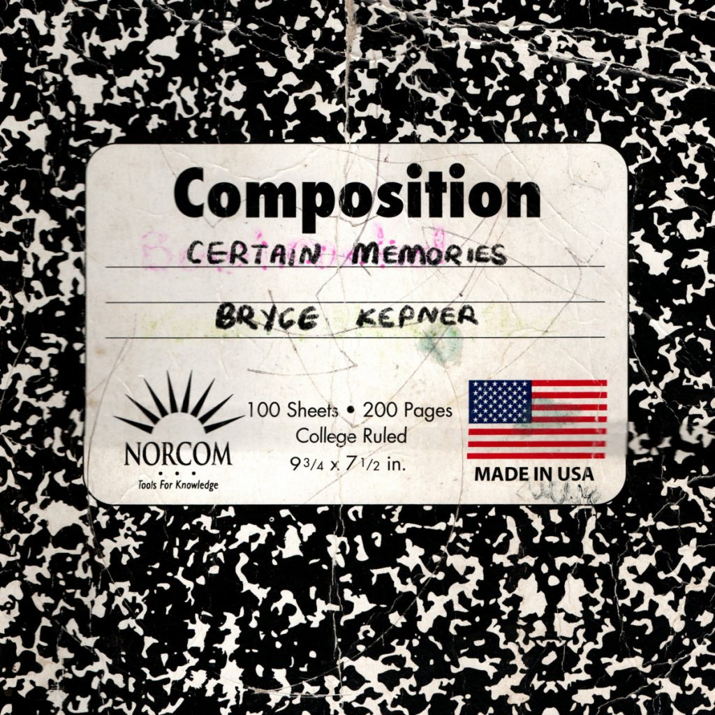 Album: Bryce Kepner – Certain Memories