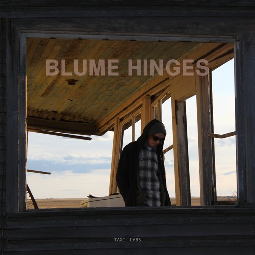 Single: Blume Hinges – Taxi Cabs