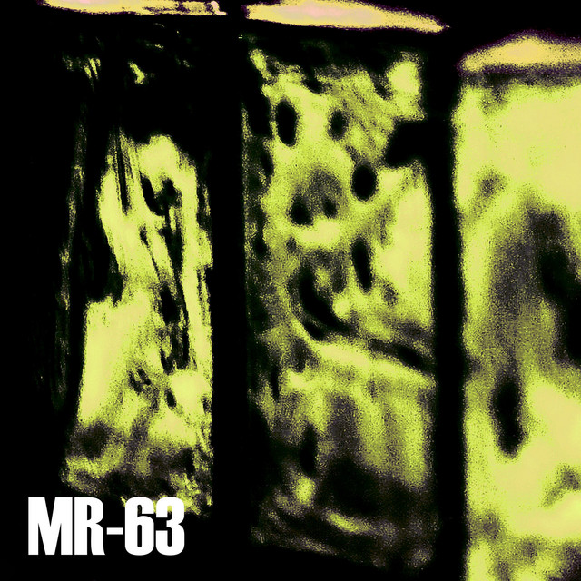 Single: MR-63 – Strings From A Dragging Hand